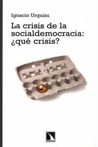 La crisis de la socialdemocracia: ¿qué crisis?: portada