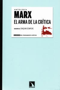 Antología Marx: El arma de la crítica: portada