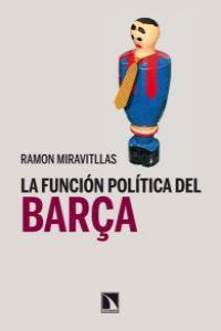 LA FUNCIÓN POLÍTICA DEL BARÇA: portada