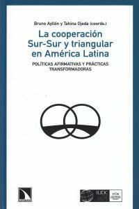 La cooperación Sur-Sur y triangular en América Latina: portada