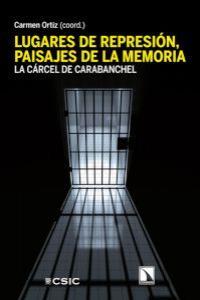 Lugares de represión, paisajes de la memoria: portada