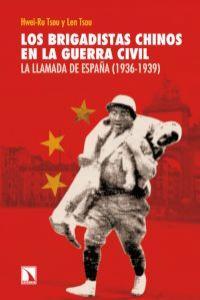 Los brigadistas chinos en la guerra civil: portada