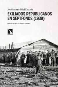 EXILIADOS REPUBLICANOS en Septfonds (1939): portada
