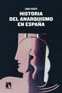 Historia del anarquismo en Espa�a: portada