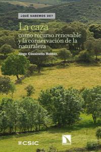 La caza como recurso renovable y la conservación de la natur: portada