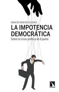 LA IMPOTENCIA DEMOCRÁTICA: portada
