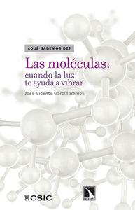 Las moléculas: cuando la luz te ayuda a vibrar: portada