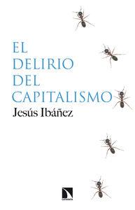 EL DELIRIO DEL CAPITALISMO: portada
