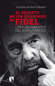 El secreto mejor guardado de Fidel: portada
