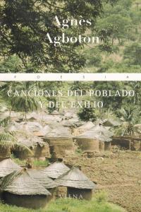 CANCIONES DEL POBLADO Y DEL EXILIO: portada