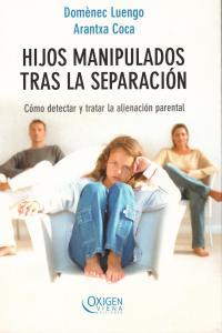 HIJOS MANIPULADOS TRAS LA SEPARACION: portada