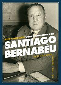 Conversaciones con Santiago Bernabéu: portada