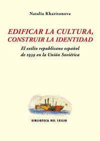 Edificar la cultura, construir la identidad: portada