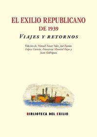 El exilio republicano de 1939. Viajes y retornos: portada
