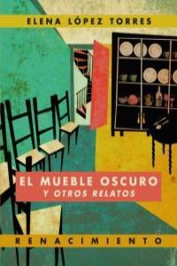 MUEBLE OSCURO Y OTROS RELATOS,EL: portada