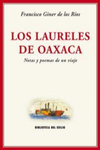 Los laureles de Oaxaca. Notas y poemas de un viaje.: portada