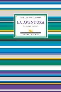 La aventura (Antología poética). Edición de Rosa Navarro Dur: portada