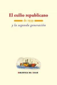 El exilio republicano de 1939 y la segunda generación: portada