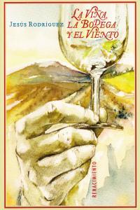 La viña, la bodega y el viento: portada