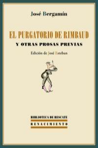 El purgatorio de Rimbaud y otras prosas previas: portada
