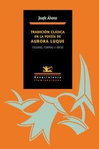 Tradición clásica en la poesía de Aurora Luque: portada