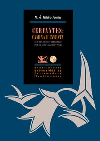 Cervantes: Camina e inventa: portada