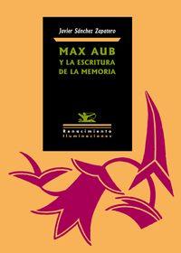 Max Aub y la escritura de la memoria: portada