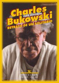 Charles Bukowski. Retrato de un solitario: portada