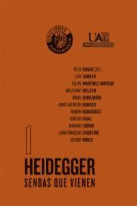 HEIDEGGER. SENDAS QUE VIENEN: portada