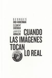 CUANDO LAS IMAGENES TOCAN LO REAL: portada