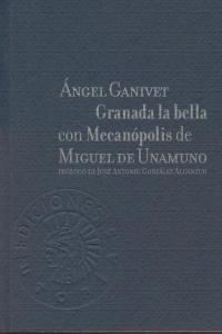 GRANADA LA BELLA CON MECANOPOLIS DE MIGUEL DE UNAMUNO: portada