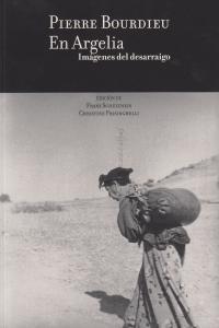 PIERRE BOURDIEU EN ARGELIA: portada