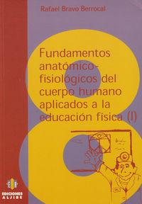 FUND.ANATOMICO-FISIOLOGICOS DEL CUERPO HUMANO I NE: portada