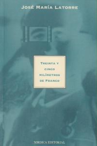 TREINTA Y CINCO MILIMETROS DE FRANCO: portada