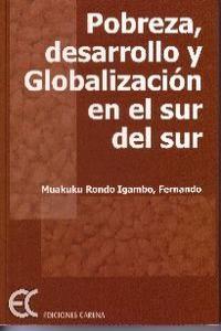 Pobreza, desarrollo y globalización en el sur del Sur: portada