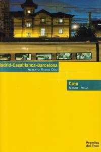 Madrid-Casablanca-Barcelona, Creo y otros relatos (2013): portada