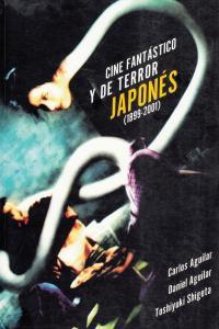 CINE FANTASTICO Y DE TERROR JAPONES 1899-2001: portada