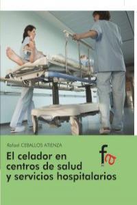 EL CELADOR EN CENTROS DE SALUD Y SERVICIOS HOSPITALARIOS: portada