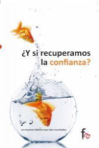 """""""¿Y SI RECUPERAMOS LA CONFIANZA?"""": portada"""