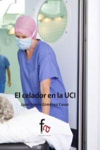 El CELADOR EN LA UCI: portada