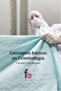 CONCEPTOS BÁSICOS DE CRIMINOLOGIA: portada