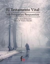 EL TESTAMENTO VITAL.100 PREGUNTAS RESPUESTAS: portada