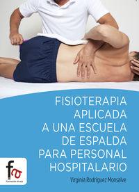 FISIOTERAPIA APLICADA A UNA ESCUELA DE ESPALDA PARA PERSONAL: portada