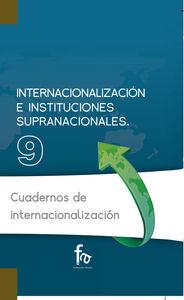 INTERNACIONALIZACIÓN E INSTITUCIONES SUPRANACIONALES: portada
