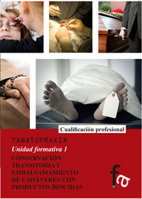 CONSERVACIÓN TRANSITORIA Y EMBALSAMAMIENTO DE CADÁVERES CON : portada