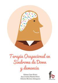 TERAPIA OCUPACIONAL EN SINDROME DE DOWN Y DEMENCIA: portada