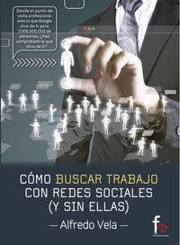 CÓMO BUSCAR TRABAJO CON REDES SOCIALES ( Y SIN ELLAS): portada