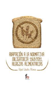 ADAPTACIÓN A LA NORMATIVA OBLIGATORIA 1169/2011.ALERGIAS ALI: portada