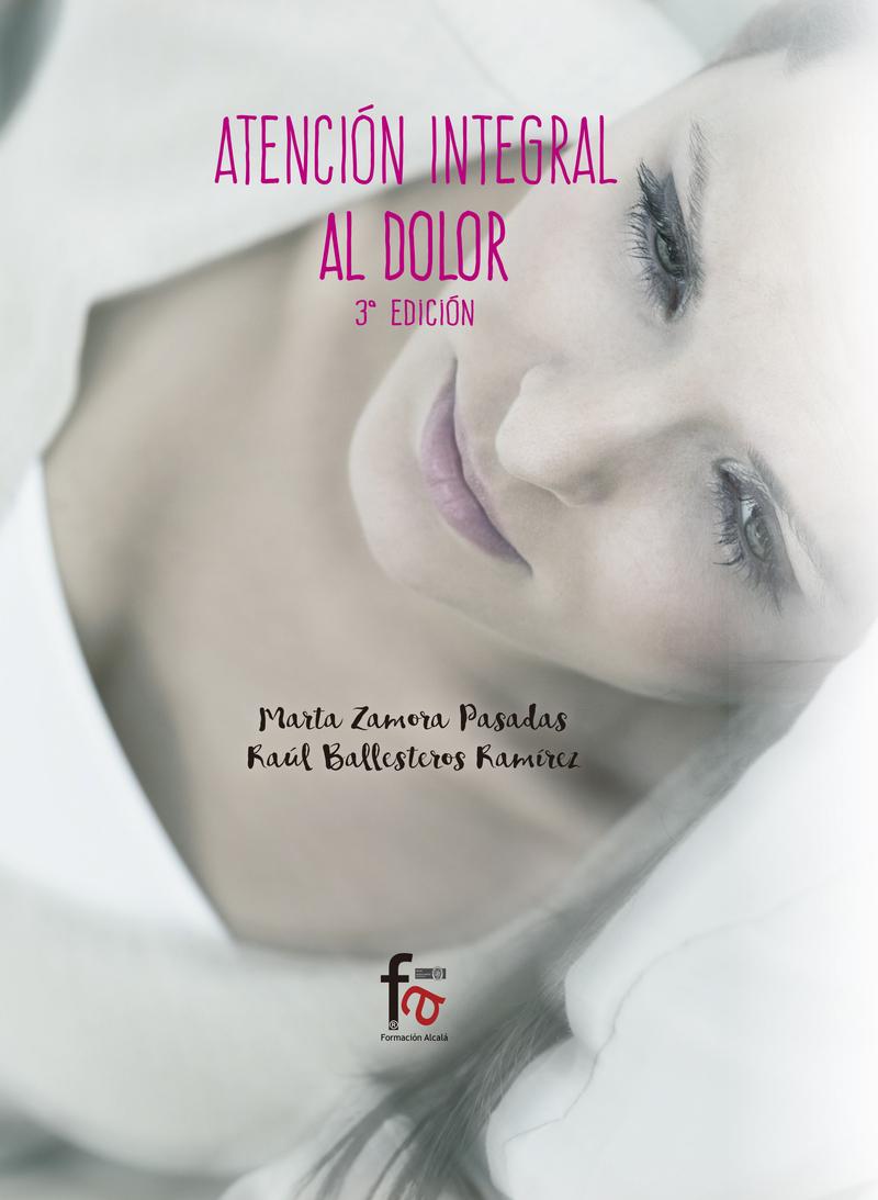 ATENCIÓN INTEGRAL AL DOLOR -3 EDICIÓN: portada