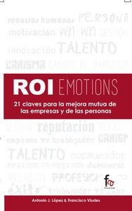 ROIemotions. 21 CLAVES PARA LA MEJORA MUTUA DE LAS EMPRESAS : portada